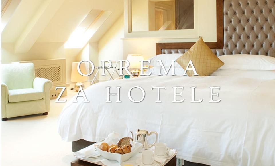 OPREMA ZA HOTELE: BEOTIM HORECA